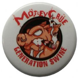Motley Crue - 'Generation Swine' Button Badge